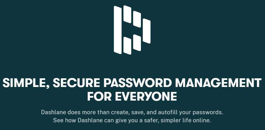 Dashlane offers simple, secure password storage management
