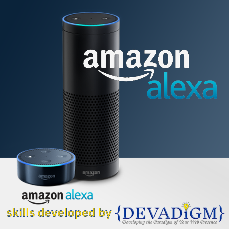 Devadigm, a Cape Cod based Web Developer and Digital Project Manager, develops skills for Amazon Alexa