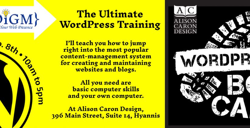 WordPress Boot Camp is a one day WordPress training on Cape Cod