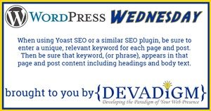 #WordPressWednesday Devadigm offers WordPress tips every Wednesday under the hashtag WordPress Wednesday